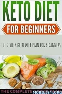 Keto diet for beginners 2020 by Stephanie Johnson