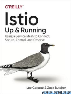 Istio: Up and Running by Lee Calcote, Zack Butcher