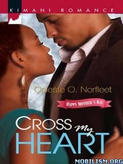 Download Cross My Heart by Celeste O. Norfleet (.ePUB)