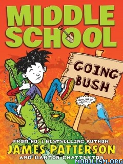 Download ebook Going Bush by James Patterson et al. (.ePUB)