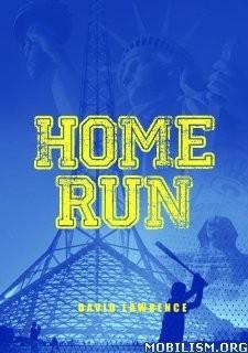 Download ebook Home Run by David Lawrence (.ePUB)+