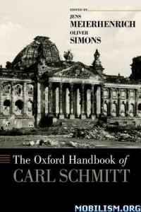 Download ebook Oxford Handbook of Carl Schmit by Jens Meierhenrich (.PDF)