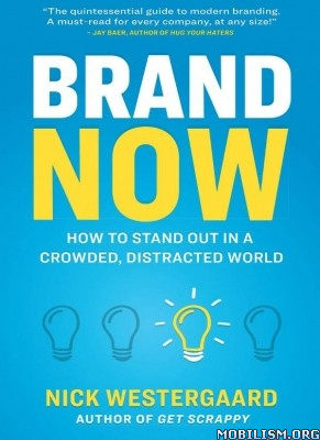 Brand Now by Nick Westergaard