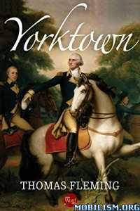 Download ebook Yorktown by Thomas Fleming (.ePUB)