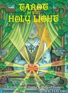 Download ebook Tarot of the Holy Light by Christine L Payne-Towler (.ePUB)