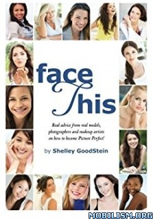 Download ebook Face This by Shelley GoodStein (.MOBI)