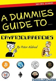 Download ebook A Dummies Guide to Cryptocurrencies by Peter Aldred (.ePUB)
