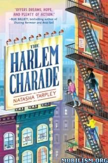 Download ebook The Harlem Charade by Natasha Tarpley (.ePUB) (.MOBI)