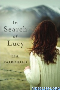 Download ebook In Search of Lucy by Lia Fairchild (.ePUB)