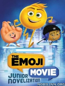 Download ebook The Emoji Movie Junior Novelization by Tracey West (.ePUB)
