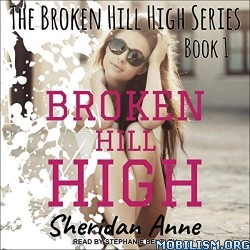 Broken Hill High by Sheridan Anne (.M4B)