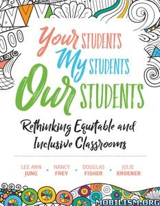 Your Students, My Students, Our Students by Lee Ann Jung +