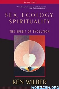 Download Sex, Ecology, Spirituality by Ken Wilber (.ePUB)+