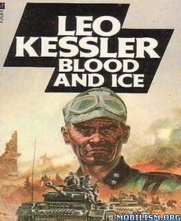 Download Blood & Ice by Leo Kessler (.ePUB)