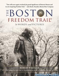 The Boston Freedom Trail by Robert Wheeler