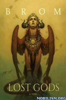Download ebook Lost Gods by Brom (.ePUB)