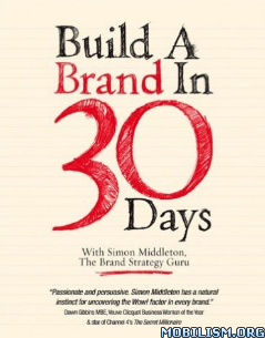 Download Build a Brand in 30 Days by Simon Middleton (.PDF)