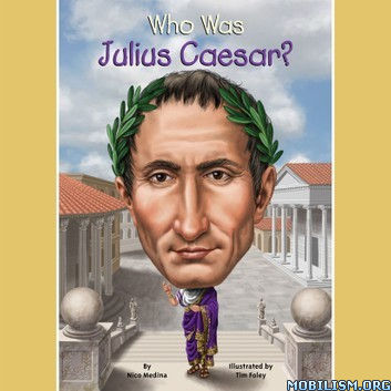 Who Was Julius Caesar? (Who Was/Is…? Series) by Nico Medina