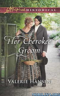 Download Her Cherokee Groom by Valerie Hansen (.ePUB)