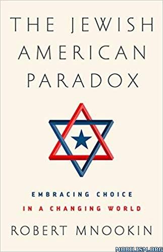 The Jewish American Paradox by Robert Mnookin