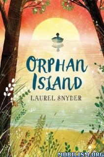 Download ebook Orphan Island by Laurel Snyder (.ePUB)