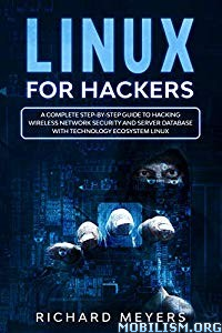 Linux for Hackers by Richard Meyers