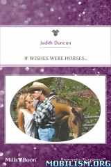 Download If Wishes Were Horses by Judith Duncan (.ePUB)