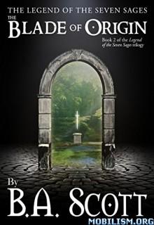 Download The Blade of Origin by B. A. Scott (.ePUB)