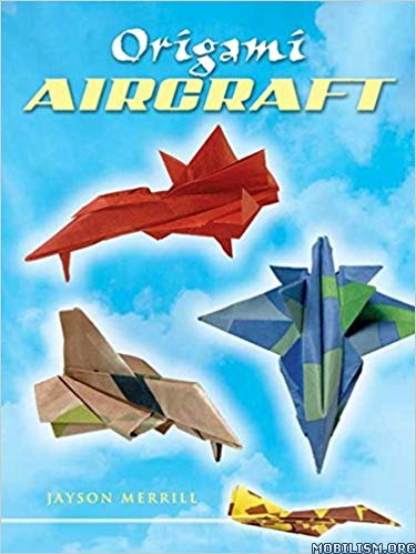 Origami Aircraft (Dover Origami Papercraft) by Jayson Merrill