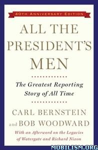 All the President's Men by Bob Woodward, Carl Bernstein