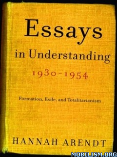 Download Essays in Understanding by Hannah Arendt (.ePUB)