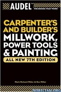 Download ebook Carpenters & Builders Millwork by Mark Richard Miller (.PDF)