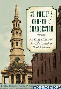Download St. Philip's Church by Dorothy Middleton Anderson (.ePUB)