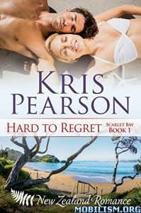 Download ebook Hard to Regret by Kris Pearson (.ePUB)