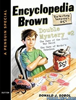 Download ebook Encyclopedia Brown Double #2 by Donald J. Sobol (.ePUB)