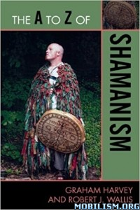 Download The A to Z of Shamanism by Graham Harvey et al (.ePUB)