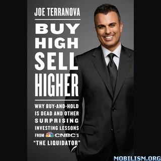 Buy High, Sell Higher by Joe Terranova
