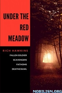 Download ebook Under the Red Meadow by Rich Hawkins (.ePUB)