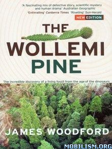 Download ebook The Wollemi Pine by James Woodford (.ePUB)