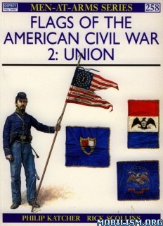 Download ebook Flags of American Civil War 2 by Philip Katcher et al (.PDF)