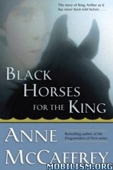Download ebook Black Horses for the King by Anne McCaffrey (.ePUB)(.PDF)