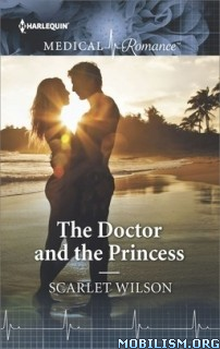 Download The Doctor & the Princess by Scarlet Wilson (.ePUB)