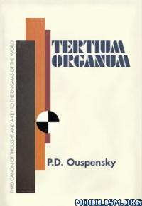 Download Tertium Organum by P.D. Ouspensky (.ePUB)