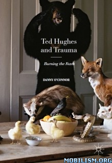 Download ebook Ted Hughes & Trauma by Danny O'Connor (.PDF)