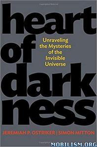 Heart of Darkness by Jeremiah P. Ostriker, Simon Mitton