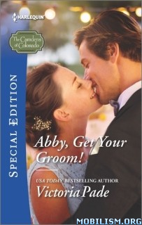 Download ebook Abby, Get Your Groom! by Victoria Pade (ePUB)+