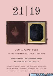 21 | 19 by Alexandra Manglis, Kristen Case