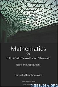 Download ebook Information Retrieval Math by Dariush Alimohammadi (.PDF)
