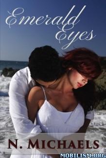 Download Emerald Eyes by N. Michaels (.ePUB) (.MOBI)