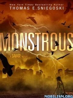 Download ebook Monstrous by Thomas E. Sniegoski (.ePUB)